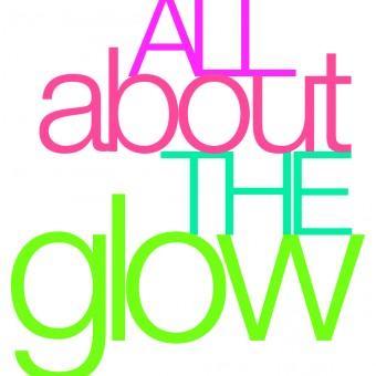 All About The Glow