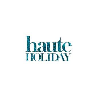 Haute Holiday