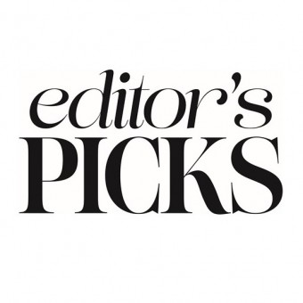 Editor's Picks by MORGAN TAYLOR